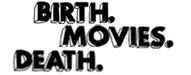 birthmoviesdeath.com